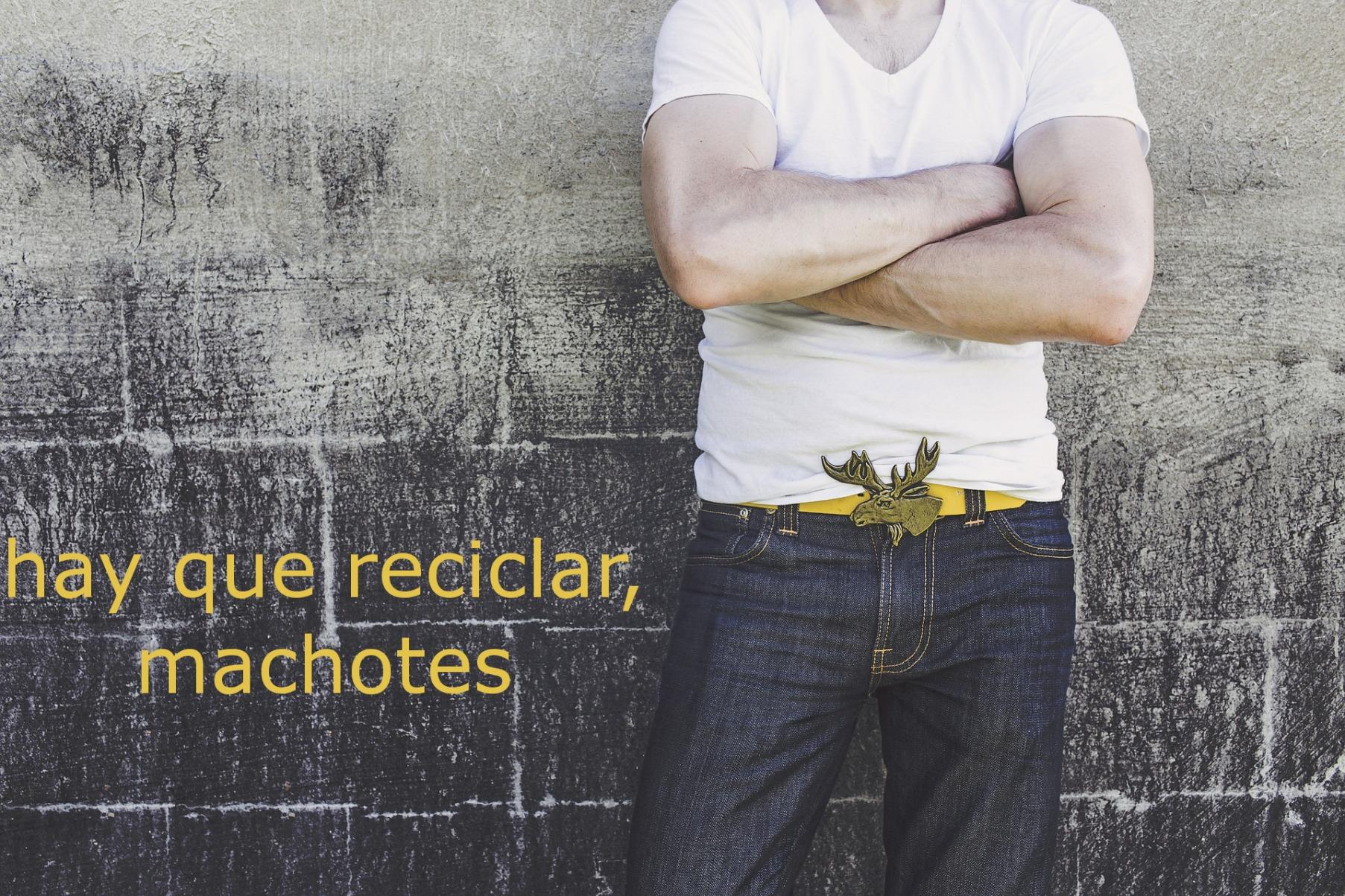 reciclad machotes